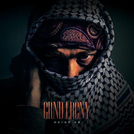 GRND LRCNY – Heist EP